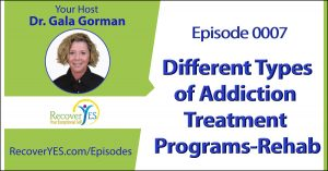 New Episode: Most Effective Combination of Different Types of Addiction Treatment Programs